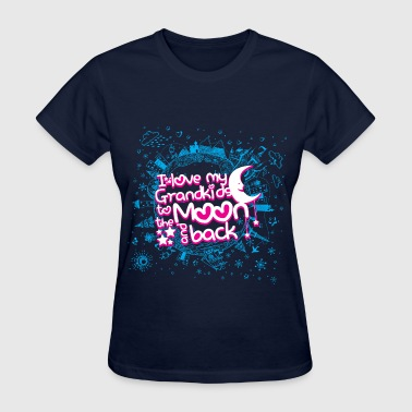 Love my Grandkids to the Moon and Back. - Women's T-Shirt