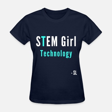 African American Girls And Stem STEM Girl Technology Tee - Women's T-Shirt
