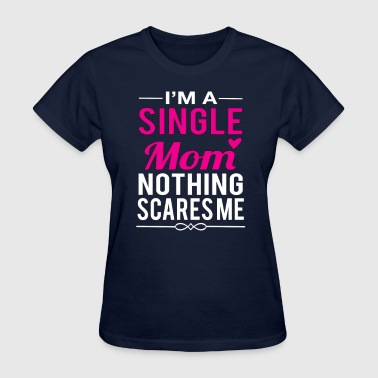 Single Mom - Women's T-Shirt