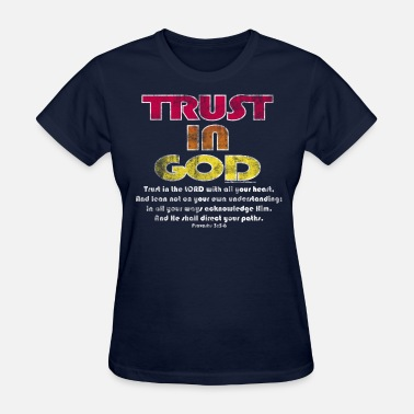 Bible Verses Christian trust in god bible verse - Women's T-Shirt