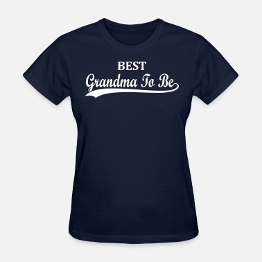 Expecting A Baby Best Grandma To Be Baby Expecting Design - Women's T-Shirt