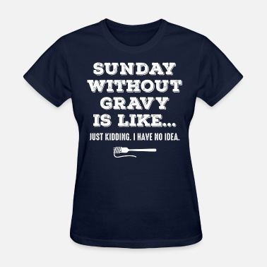 Philly Kid Sunday Without Gravy - Women's T-Shirt