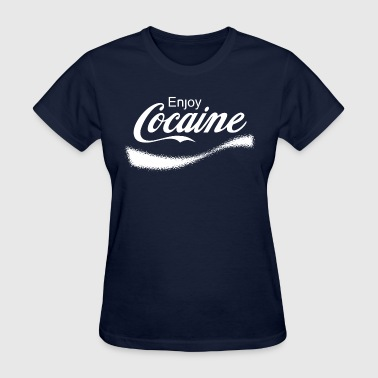 Enjoy Cocaine - Women's T-Shirt