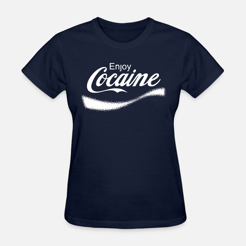 Addicted T-Shirts - Enjoy Cocaine - Women's T-Shirt navy