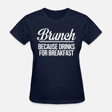 Brunch Brunch - Women's T-Shirt