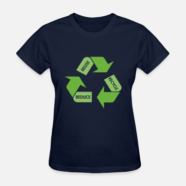 Reduce Recycle Reuse Reduce - Women's T-Shirt