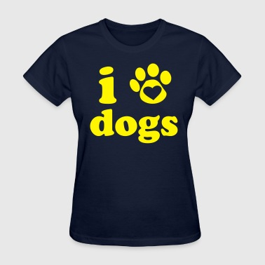I love Dogs - Women's T-Shirt