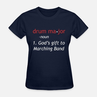 Drum-major Definition of Drum Major - Women's T-Shirt