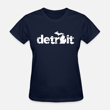 Detroit Michigan DETROIT MICHIGAN - Women's T-Shirt
