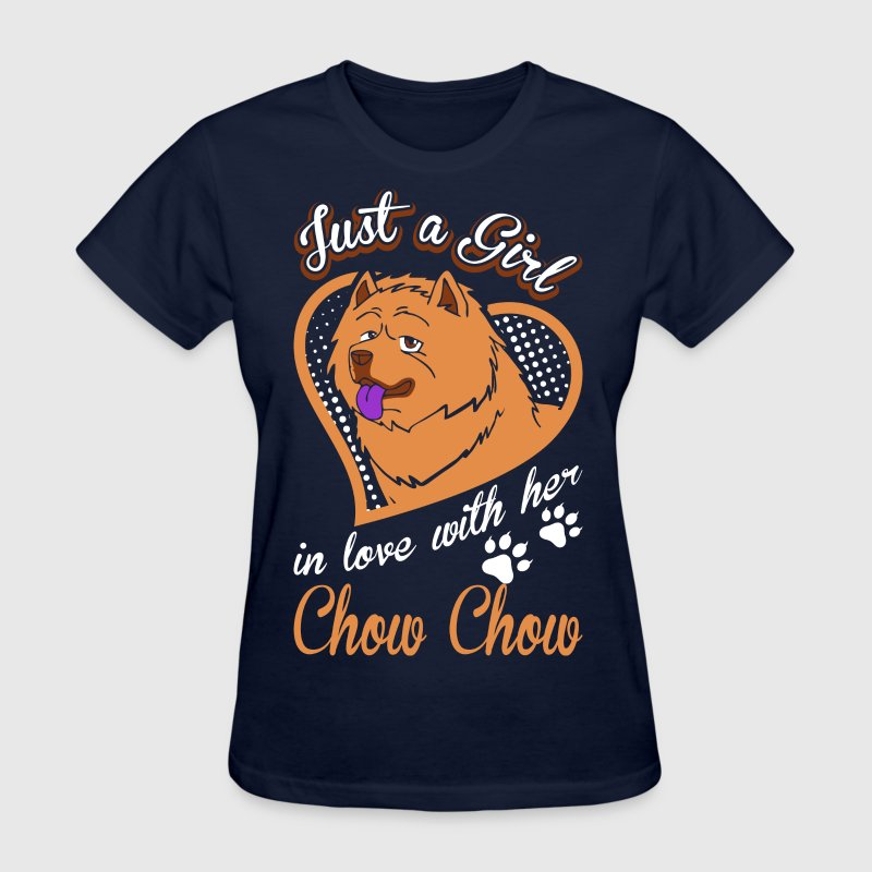 Just A Girl In Love With Her Chow Chow Dog - Women's T-Shirt