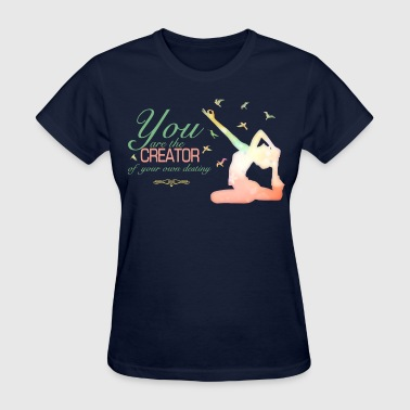 Create Your Own Destiny - Women's T-Shirt