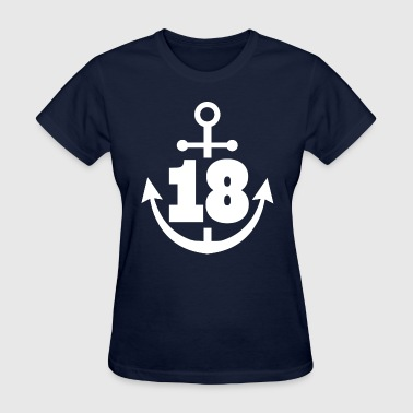 18th Birthday Nautical Anchor 18 Years - Women's T-Shirt