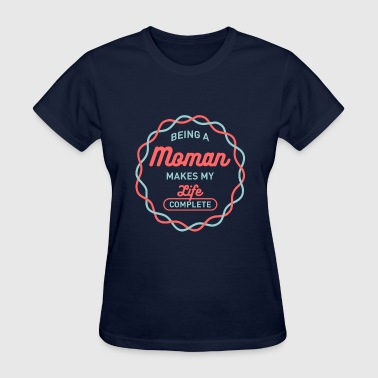 Being Moman - Women's T-Shirt