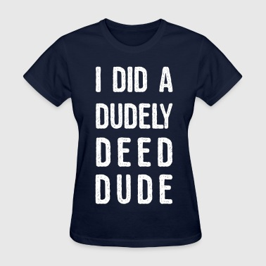 Alliteration dudely deed manji.png - Women's T-Shirt