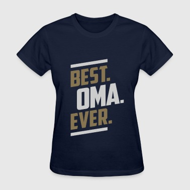 Best Oma Ever Best Oma Ever Tees - Women's T-Shirt
