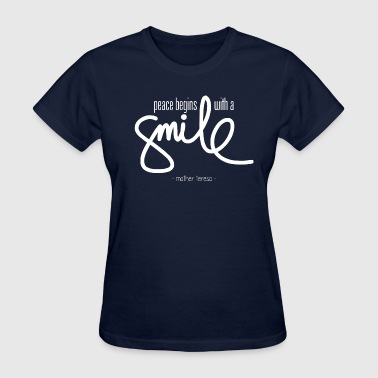 Teresa Peace begins with a smile - Women's T-Shirt