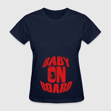 Babies On Board Baby on Board - Women's T-Shirt