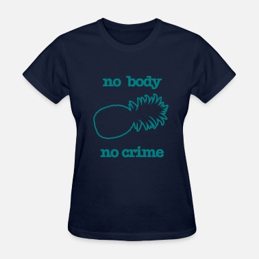 Psyche KCCO - NO BODY NO CRIME PSYCH - Women's T-Shirt