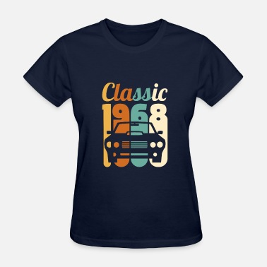 50 Year Old Vintage 1968 Birthday 50th Birthday Gift 50 Years - Women's T-Shirt