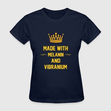 Mad with Melanin And Vibranium - Women's T-Shirt