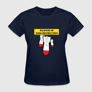 Weapons of Mass Destruction - Women's T-Shirt
