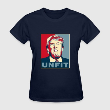 Trump is Unfit Poster - Women's T-Shirt