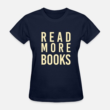Read More Books Read More Books - Women's T-Shirt