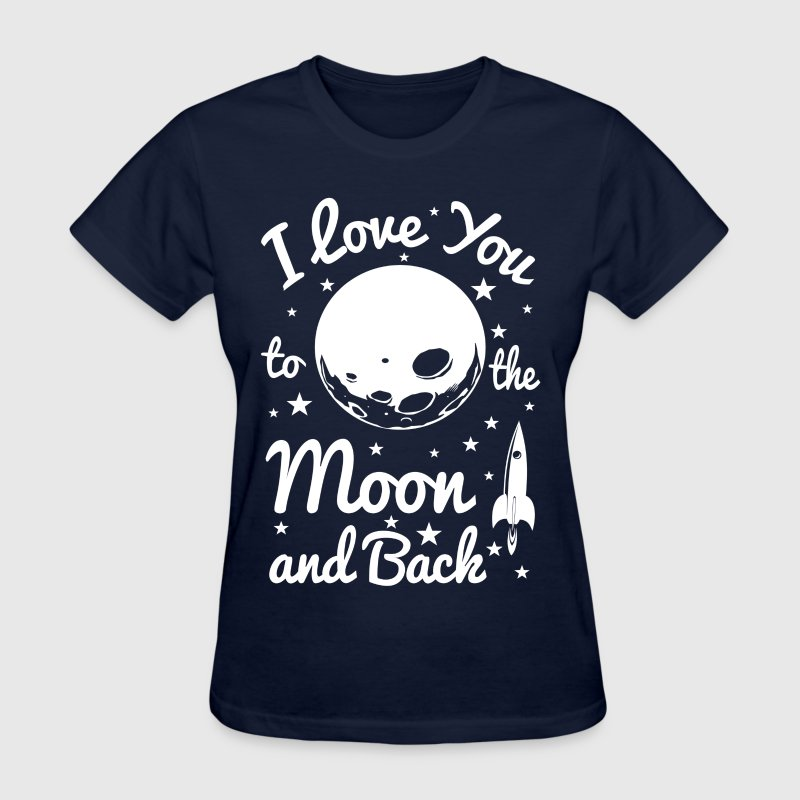 I Love You To The Moon - Women's T-Shirt