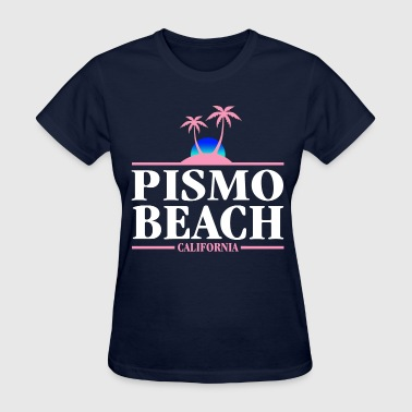Pismo Beach - Women's T-Shirt