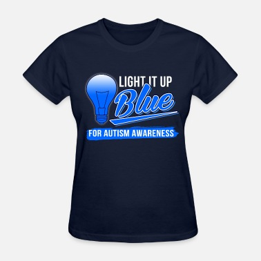 Autism light_it_up_blue_for_autism_awareness - Women's T-Shirt