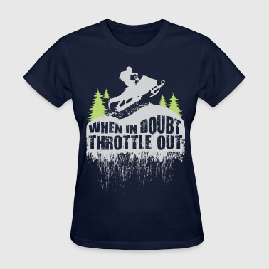 Snowmobile Throttle Out - Women's T-Shirt