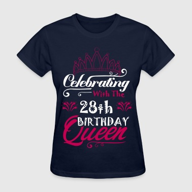 Celebrating With The 27th Birthday Queen - Women's T-Shirt