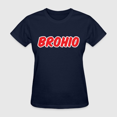 Brohio - Women's T-Shirt