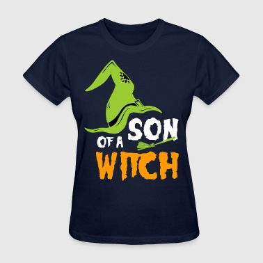 Son Of a Witch - Women's T-Shirt