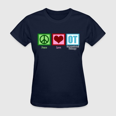 Peace Love Occupational Therapy - Women's T-Shirt