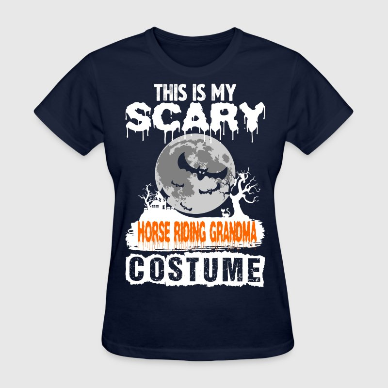 This is my Scary Horse Riding Grandma Costume - Women's T-Shirt