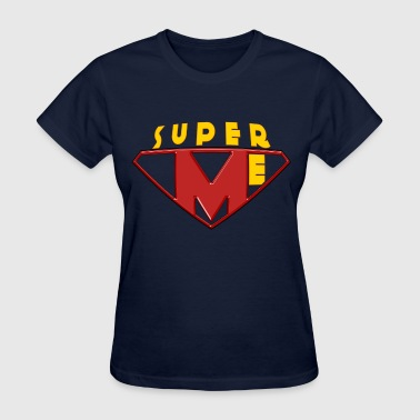 Super ME - Women's T-Shirt