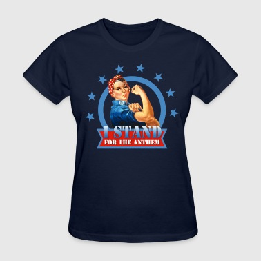 Stand For the Anthem Rosie - Women's T-Shirt