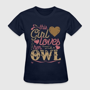 This Girl Loves her Owl - Women's T-Shirt