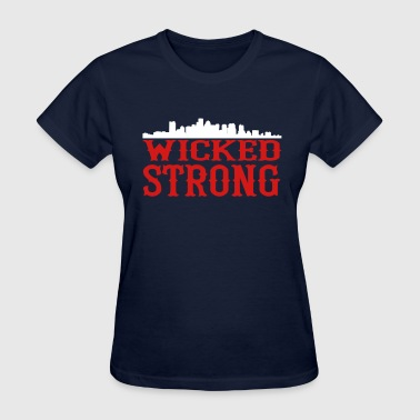 Wicked Strong Boston Strong - Women's T-Shirt