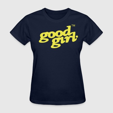 GOOD GIRL - Women's T-Shirt
