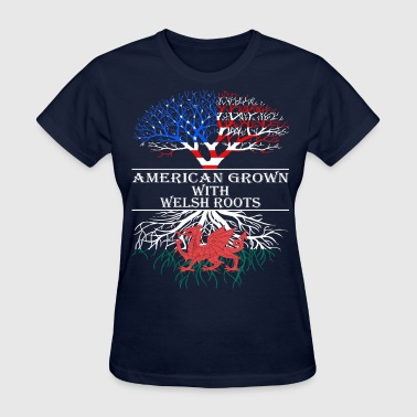 American Grown With Welsh Roots - Women's T-Shirt
