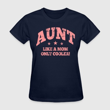 cool aunt - Women's T-Shirt