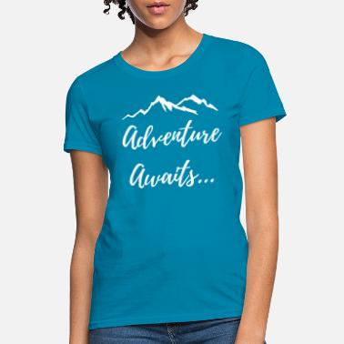 Adventure Awaits Adventure Awaits - Women's T-Shirt