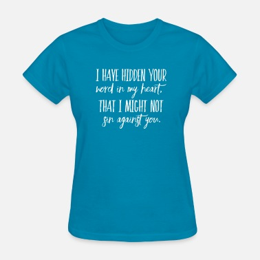 Hidden Words Hidden Your Word In My Heart - Women's T-Shirt