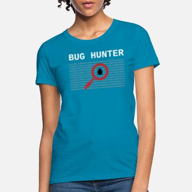 Operator Bug Development Bug Hunter Debugging Funny Gift Idea - Women's T-Shirt