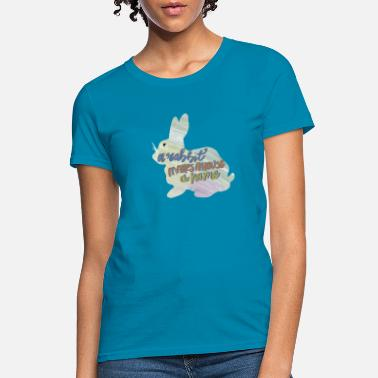 The House Bunny A Rabbit Makes a House a Home - Women's T-Shirt