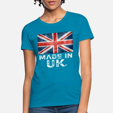 Made In Uk Made In UK - Women's T-Shirt