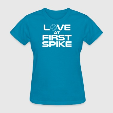 love volleyball at first spike - Women's T-Shirt
