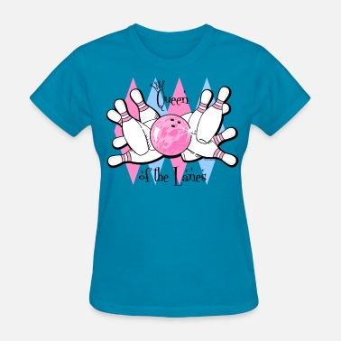 Bowling Strike Queen of the Lanes - Women's T-Shirt